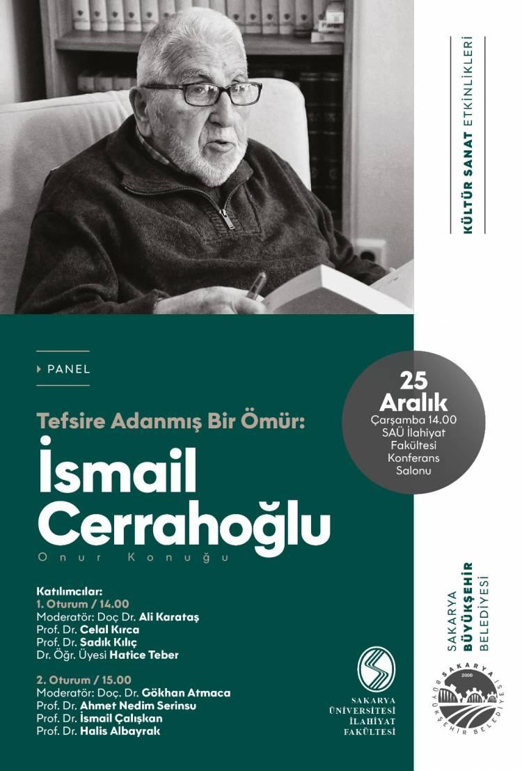 """""""Tefsire Adanmış Bir Ömür: İsmail Cerrahoğlu"""" Paneli"""