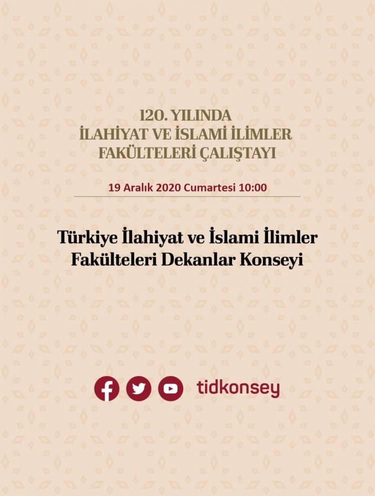 120. Yılında İlahiyat ve İslami İlimler Fakülteleri Çalıştayı Gerçekleştirildi