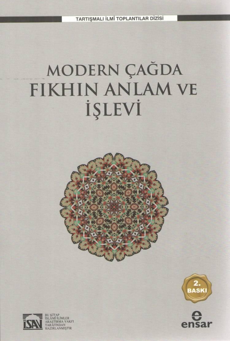 Modern Çağda Fıkhın Anlam ve İşlevi Çalıştay Kitabı Yayınlandı